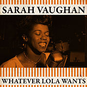 Whatever Lola Wants de Sarah Vaughan