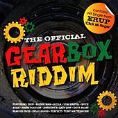 The Official Gearbox Riddim by Various Artists