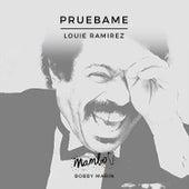 Pruebame de Louie Ramirez