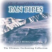 The Sound Of Christmas Panpipes de Lost Horizons