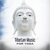 Tibetan Music for Yoga – Deep Meditation, Kundalini, Relaxing Music, Peaceful Mind, Training Yoga, Stress Relief, Zen Music, Soft Mindfulness by Yoga Music
