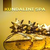 Kundalini Spa – Oriental Music for Massage, Wellness, Soothing Nature Sounds, Stress Relief, Meditation, Healing Nature, Inner Calmness by Deep Sleep Relaxation