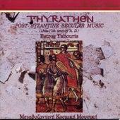 Thyrathen - Metavyzantini Entehni Kosmiki Mousiki 13os -17os (Post Byzantine Music) von Various Artists
