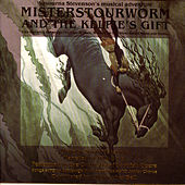 Misterstourworm and The Kelpie's Gift by Various Artists