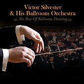 The Best Of Ballroom Dancing by Victor Silvester