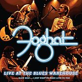 Live At The Blues Warehouse de Foghat