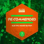 Re:Commended - Electro House Edition, Vol. 11 von Various Artists