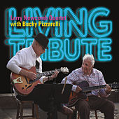 Living Tribute by Larry Newcomb Quartet