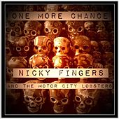 One More Chance by Nicky Fingers