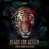 Ready For Action (Radio Mix) by Dimitri Vegas & Like Mike