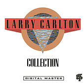 Collection by Larry Carlton