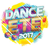 Dance été 2017 de Various Artists