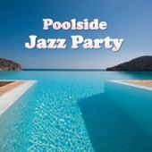 Poolside Jazz Party de Various Artists