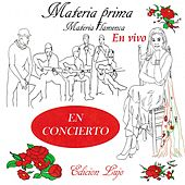 Materia Flamenca en Vivo: Edicion Lujo by Materia Prima