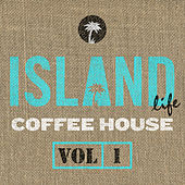 Island Life Coffee House (Vol. 1) di Various Artists