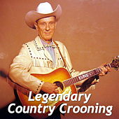 Legendary Country Crooning de Various Artists