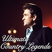 Ultimate Country Legends by Various Artists