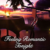 Feeling Romantic Tonight by Various Artists