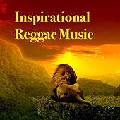 Inspirational Reggae Music by Various Artists