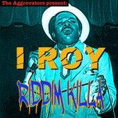 Riddim Killa by I-Roy