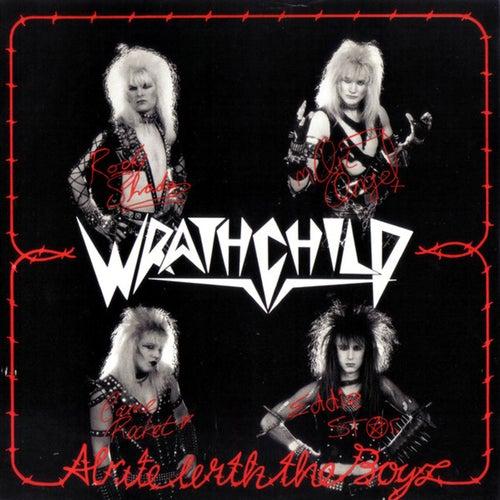 Alrite with the Boyz - Single by Wrathchild