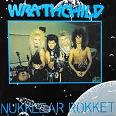 Nukklear Rokket - Single by Wrathchild