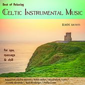 Best of Relaxing Celtic Instrumental Music for Spa, Massage & Chill von Various Artists