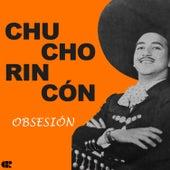 Obsesión by Chucho Rincón