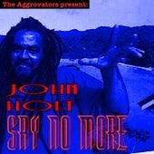 Say No More de John Holt