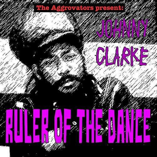 Ruler of the Dance by Johnny Clarke