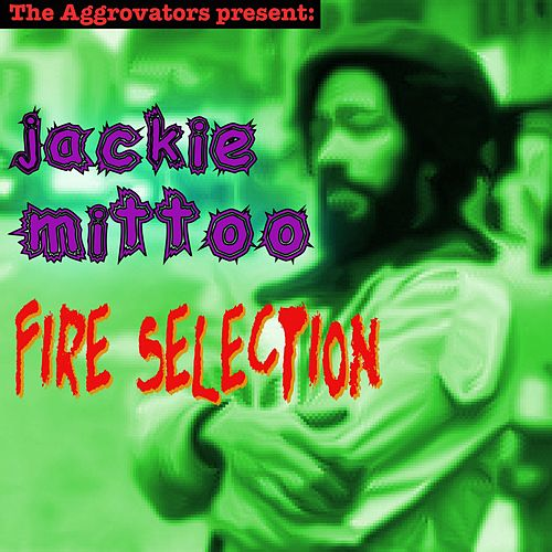 Fire Selection by Jackie Mittoo