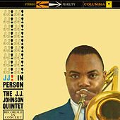 J.J. In Person! by J.J. Johnson Quintet