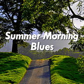 Summer Morning Blues by Various Artists