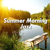 Summer Morning Jazz de Various Artists