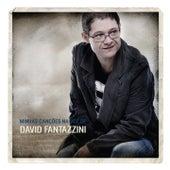 Minhas Canções na Voz de David Fantazzini by David Fantazzini