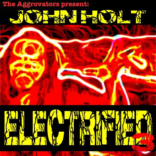 Electrified, Vol. 3 by John Holt