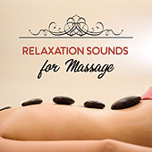 Relaxation Sounds for Massage – Spa Music, Inner Silence, Peaceful Mind, Deep Massage, Relaxation Wellness, Anti Stress Music de Healing Sounds for Deep Sleep and Relaxation