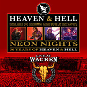 Neon Nights - 30 Years Of Heaven & Hell - Live At Wacken by Heaven and Hell