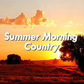 Summer Morning Country de Various Artists