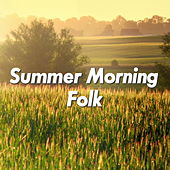 Summer Morning Folk de Various Artists