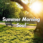Summer Morning Soul de Various Artists
