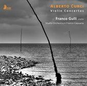 Curci: Violin Concertos di Franco Gulli