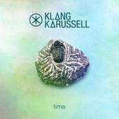 Time (Edit) by Klangkarussell