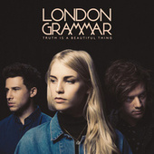 Truth Is A Beautiful Thing de London Grammar