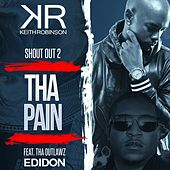 Shout Out to the Pain (feat. Edidon) von Keith Robinson
