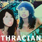 Thracian by Eagle and Talon