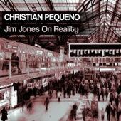 Jim Jones On Reality by Christiano Pequeno