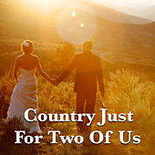Country Just For Two Of Us de Various Artists
