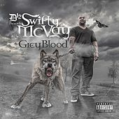 Grey Blood by Swifty McVay