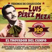 Tesoros de Colección:  El Trovador del Campo... A 100 Años